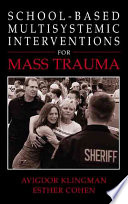 School Based Multisystemic Interventions For Mass Trauma Book PDF