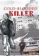 Cold-Blooded Killer