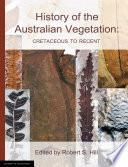 History of the Australian Vegetation