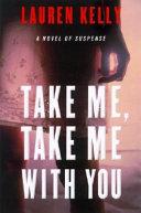 Take Me, Take Me with You