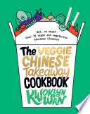 Veggie Chinese Takeaway Cookbook Book PDF