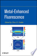 Metal-Enhanced Fluorescence