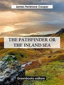 The Pathfinder, or The Inland Sea Pdf/ePub eBook