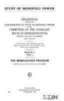 Mobilization program. Proceedings of may 21, 23, 25, June 11, 12, 18-20, 25, 28, 29, July 16, 17, 26, 1951. 1060 p