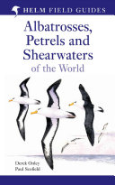 Albatrosses, Petrels & Shearwaters of the World