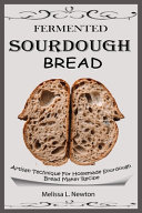 Pdf Fermented Sourdough Bread