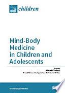 Mind Body Medicine in Children and Adolescents