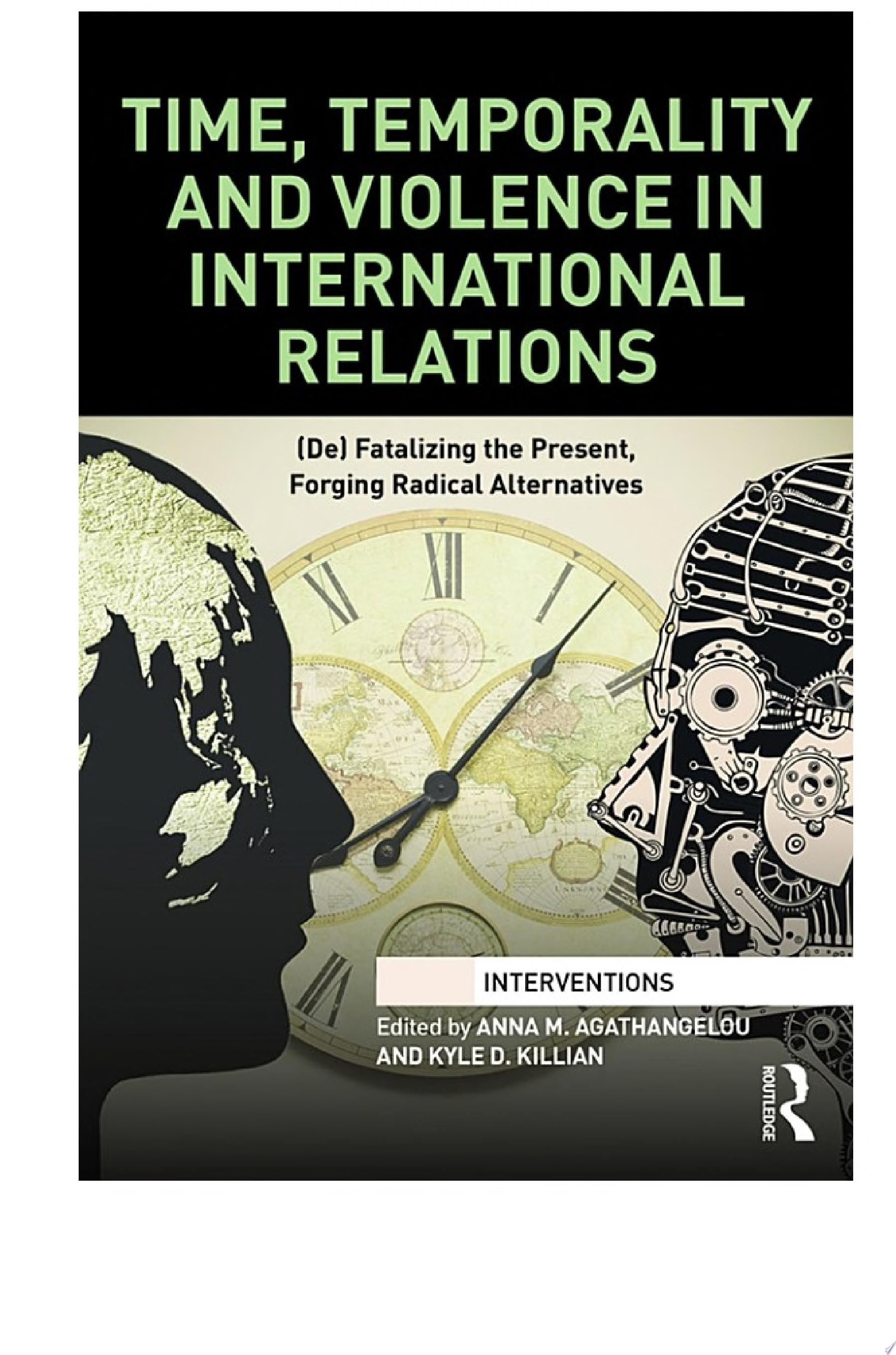 Time  Temporality and Violence in International Relations
