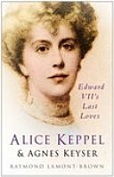 Alice Keppel and Agnes Keyser ebook