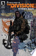 Tom Clancy s The Division  Extremis Malis  1