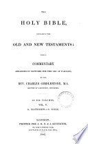 The holy Bible, with a comm. arranged in lectures, by C. Girdlestone