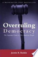 Overruling Democracy