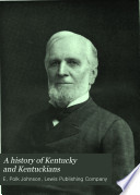 A History Of Kentucky And Kentuckians