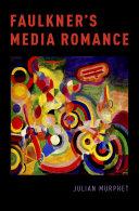 Faulkner s Media Romance