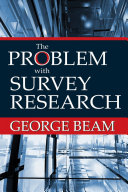 The Problem with Survey Research
