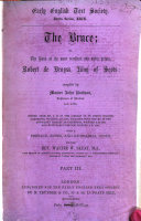 The Bruce  Or  the Book of the Most Excellent and Noble Prince  Robert de Broyss  King of Scots0