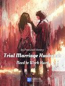 Trial Marriage Husband: Need to Work Hard 2 Anthology Pdf/ePub eBook