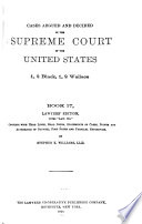 Cases Argued And Decided In The Supreme Court Of The United States