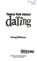 Teens Talk about Dating