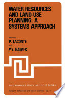 Water Resources and Land Use Planning  A Systems Approach