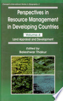 Perspectives In Resource Management In Developing Countries  volume Iv  Land Appraisal And Development
