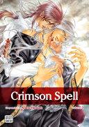 Crimson Spell, Vol. 3 (Yaoi Manga)