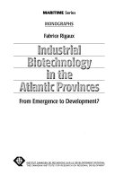 Industrial Biotechnology in the Atlantic Provinces