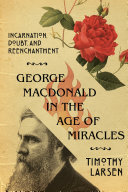 Pdf George MacDonald in the Age of Miracles Telecharger