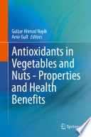 Antioxidants in Vegetables and Nuts - Properties and Health Benefits
