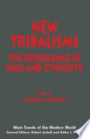 New Tribalisms