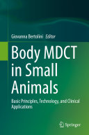 Body MDCT in Small Animals