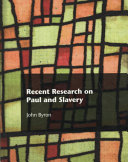 Recent Research on Paul and Slavery Book