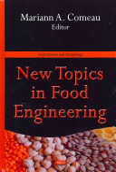 New Topics in Food Engineering Book