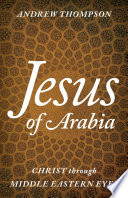 Jesus of Arabia Book PDF