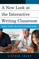 A New Look at the Interactive Writing Classroom Pdf/ePub eBook