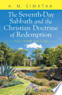The Seventh Day Sabbath and the Christian Doctrine of Redemption