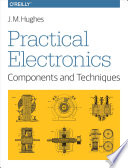 Practical Electronics  Components and Techniques Book