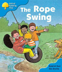 Oxford Reading Tree: Stage 3 Storybooks the Rope Swing