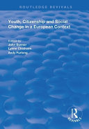 Youth  Citizenship and Social Change in a European Context