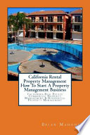 California Rental Property Management How to Start a Property Management Business