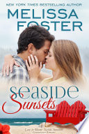 Seaside Sunsets (Seaside Summers #3) Love in Bloom Contemporary Romance