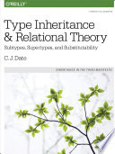 Type Inheritance and Relational Theory Book