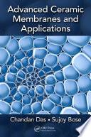 Advanced Ceramic Membranes and Applications Book