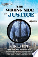 The Wrong Side of Justice Book