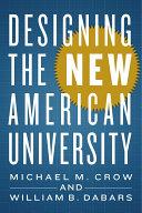 Designing the New American University