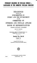 Oversight Hearings on Nuclear Energy  Safeguards in the domestic nuclear industry