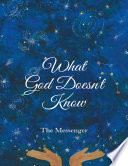 What God Doesn   t Know Book PDF