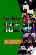 Four Weeks to Healthier Relationships