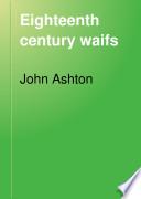 Eighteenth Century Waifs Book