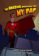 The Amazing Adventures Of My Dad Book PDF